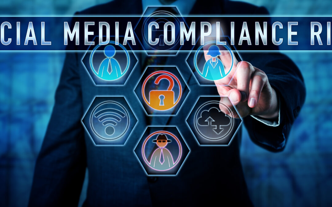 Manager Pushing SOCIAL MEDIA COMPLIANCE RISK
